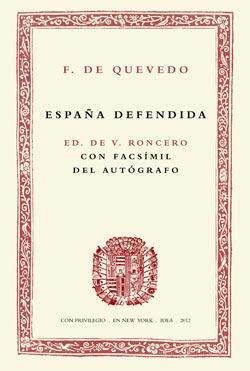 1. Francisco de Quevedo, España defendida