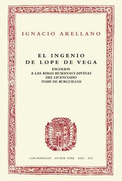 2. El ingenio de Lope de Vega. Escolios a las «Rimas humanas y divinas del licenciado Tomé de Burguillos»