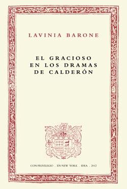 3. El gracioso en los dramas de Calderón