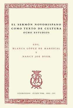 6. El sermón novohispano como texto de cultura. Ocho estudios