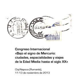 Congreso Internacional «Bajo el signo de Mercurio: ciudades, espacialidades y viajes de la Edad Media hasta el siglo XX»