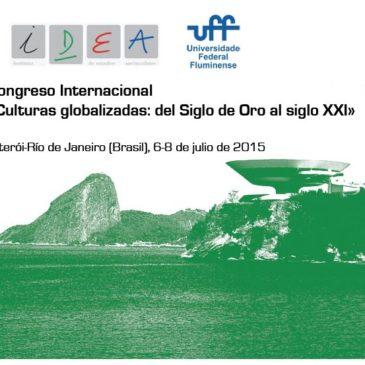IDEA coorganiza el congreso «Culturas globalizadas: del Siglo de Oro al siglo XXI» (Niterói-Rio de Janeiro, julio de 2015)