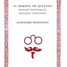 19. Al Margen de Quevedo. Pasajes naturales. Paisajes textuales.