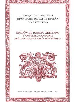 22. Espejo de ilusiones  (Homenaje de Valle Inclán a Cervantes)