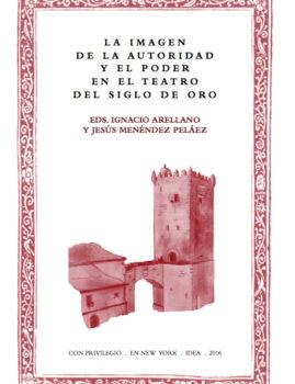 29. La imagen de la autoridad y el poder en el teatro del Siglo de Oro