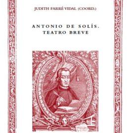 34. Antonio de Solís. Teatro breve