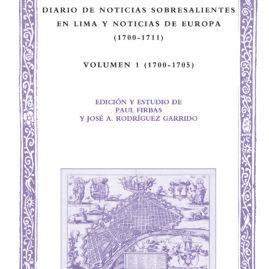 37. Diario de noticias sobresalientes en Lima y Noticias de Europa (1700-1711), Volumen 1 (1700-1705)