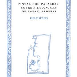 4. Pintar con palabras sobre «A la pintura» de Rafael Alberti